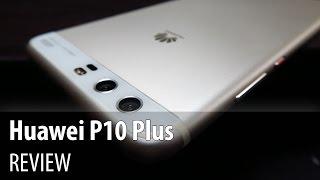 Huawei P10 Plus Review în Limba Română (Flagship Huawei cu cameră duală Leica, lentile Summilux)