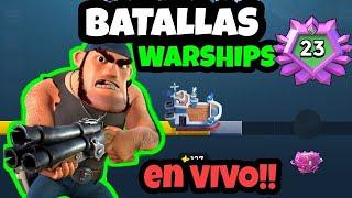 BATALLAS WARSHIPS X  RANGO 23 !! [Boom Beach][Alfredo Gallardo]