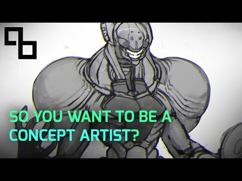 So You Want to be a Concept Artist?