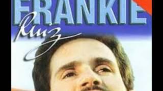 QUE SE MUERAN DE ENVIDIA - FRANKIE RUIZ