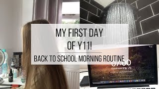 First Day Of Y11 Morning Routine 2018!