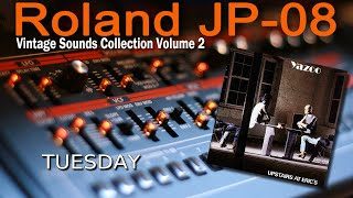 Roland (Boutique) JP-08 Demo Yazoo - Tuesday