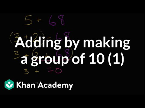 Adding by making a group of 10 (video) Khan Academy