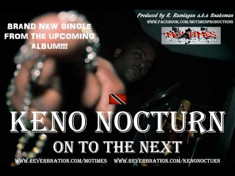 KENO NOCTURN - ON TO THE NEXT