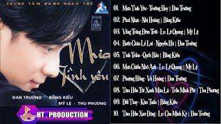 Album Mưa Tình Yêu | Đan Trường - Bằng Kiều - Mỹ Lệ - Thu Phương