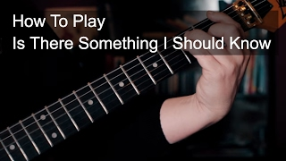 Is There Something I Should Know - Duran Duran Guitar Tutorial