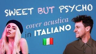 SWEET BUT PSYCHO in ITALIANO 🇮🇹 Ava Max cover