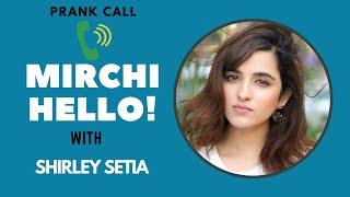 Mirchi Hello with Shirley Setia | RJ Suren | Radio Mirchi