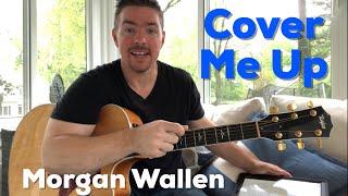Cover Me Up   Morgan Wallen   Beginner Guitar Lesson
