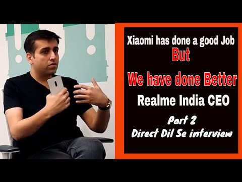 We have done a better job than Xiaomi: Realme India CEO