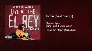 Kitten (feat. Mark Teich & Drew Lynch) / Stephen Lynch