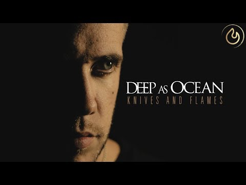 Deep As Ocean - Knives and Flames (Official Video) online metal music video by DEEP AS OCEAN