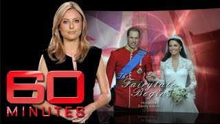 The Fairytale Begins (2011) - Prince William And Kate Middleton Are Hitched!  | 60 Minutes Australia