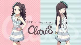 ClariS - DROP (shooting star remix)
