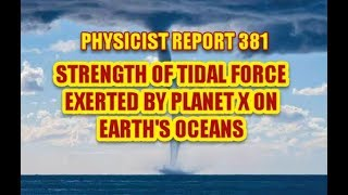 PHYSICIST REPORT 381: STRENGTH OF THE TIDAL FORCE EXERTED ON THE EARTH'S OCEANS
