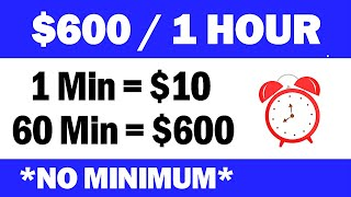 1 Hour = Earn Up To $600 (No Minimum) FREE Make Money Online - Branson Tay