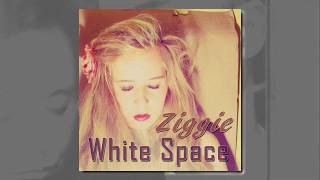 Ziggie - White Space