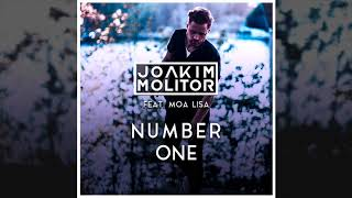 Joakim Molitor Feat. Moa Lisa   Number One (Official Audio)