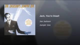 Jack, You're Dead!