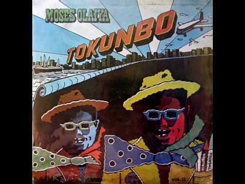 Tokunbo I - Moses Olaiya & His Alawada Theatre Group. (Audio)