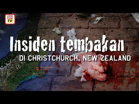 Insiden tembakan di Christchurch, New Zealand