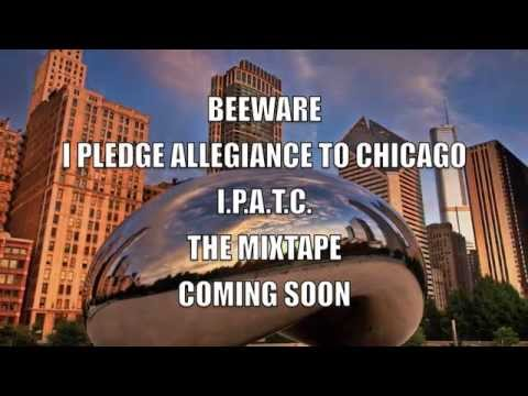 "Beeware – ""I Pledge Allegiance to Chicago"": Music"