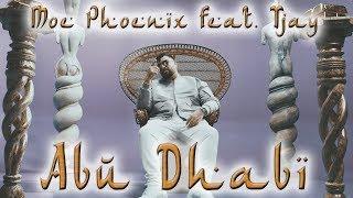 Moe Phoenix Feat. Tjay   Abu Dhabi (prod. By Unik) Official Video
