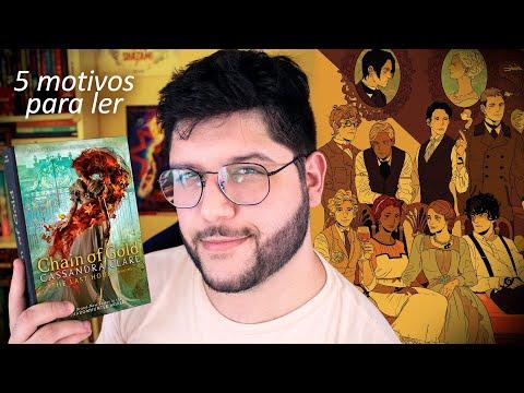 5 MOTIVOS PARA LER 'CORRENTE DE OURO' | As últimas Horas #1