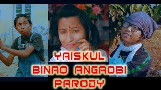 YAISKUL BINAO ANGAOBI ( MANIPURI PARODY VIDEO 2016 )