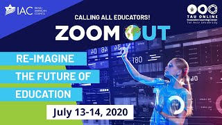 Zoom Out E-Summit: Re-imagine the Future of Education – Day I