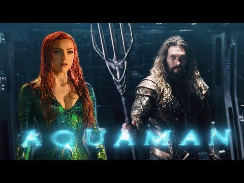 Aquaman Movie 2018 Teaser Trailer - Jason Momoa, Amber Heard (Fan trailer)