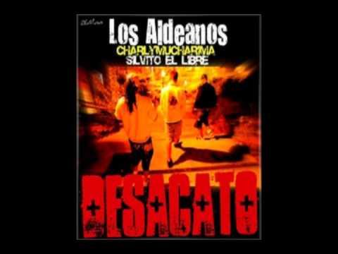 LOS ALDEANOS - LA VIDA (Desacato 2010 - Los Aldeanos con Silvito El Libre y Mucha Rima)
