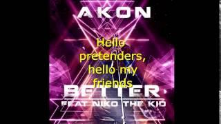 Akon - Better (with lyrics) (Stadium Euro) 2015