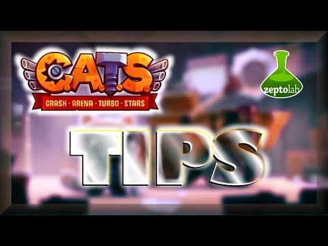 C.A.T.S : Beginner Tips ~ Crash Arena Turbo Stars