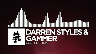 Darren Styles & Gammer - Feel Like This [Monstercat Release]