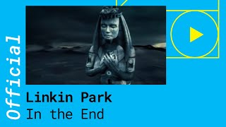 Linkin Park   In The End