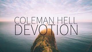 Coleman Hell   Devotion [Lyrics]