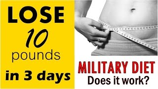 How to lose 10 pounds in 3 days | Military Diet | Does it work? | Beauty and Life