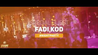 Summer Season Grand Opening with Fadi Kod  Player Club Bucharest