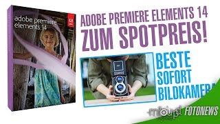 Adobe Premiere Elements 14 zum Spotpreis // Beste Sofortbildkamera | Milou PD FOTONEWS