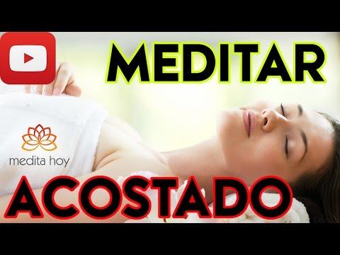 ▼ MEDITAR ACOSTADO ▼ Meditación Ideal para el Dolor de Espalda ✔✔✔
