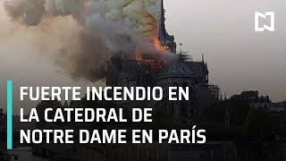 En Vivo: Incendio En La Catedral De Notre Dame