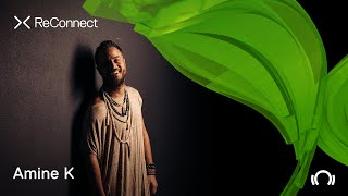 Amine K - Live @ ReConnect: Organic House 2020