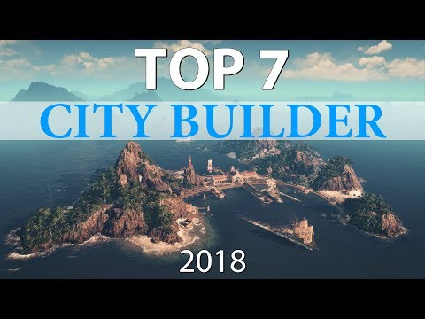 Top 7 Best CITY BUILDER Games of 2018