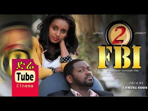 fbi part 2 full amharic film from diretube cinema