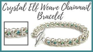 Crystal Elf Weave Chainmail Bracelet Tutorial - Beaducation.com