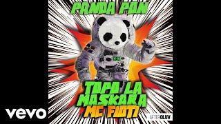 Topo La Maskara, MC Fioti   Panda Pon (Audio)