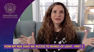 How my NDE gave me access to Beings of Light (Part 2)
