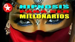 HIPNOSIS PARA SER MILLONARIOS