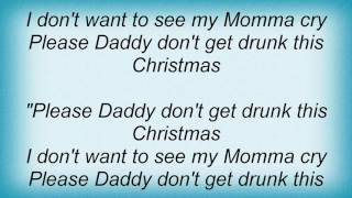 Alan Jackson - Please Daddy (Don't Get Drunk This Christmas) Lyrics